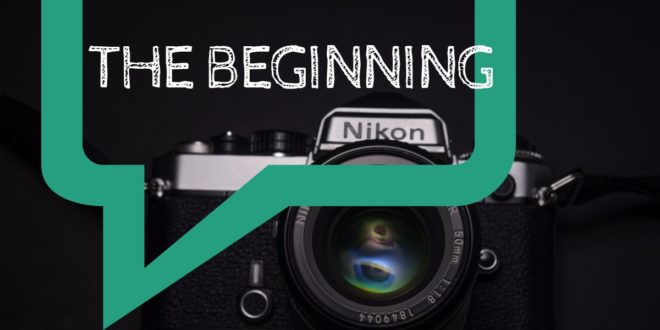 A Beginners Guide on How to Get Started With Photography